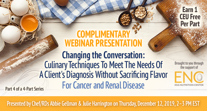 Free webinar on culinary solutions for cancer and renal disease