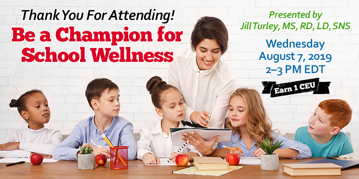 Webinar - Be a Champion for School Wellness