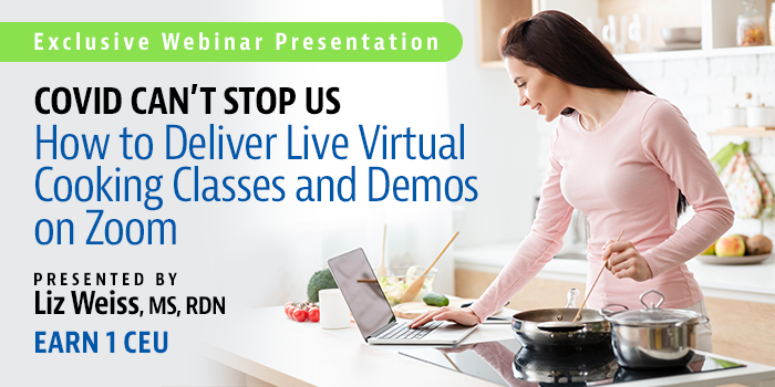 WEBINAR: COVID Can't Stop Us: How to Deliver Live Virtual Cooking Classes and Demos on Zoom