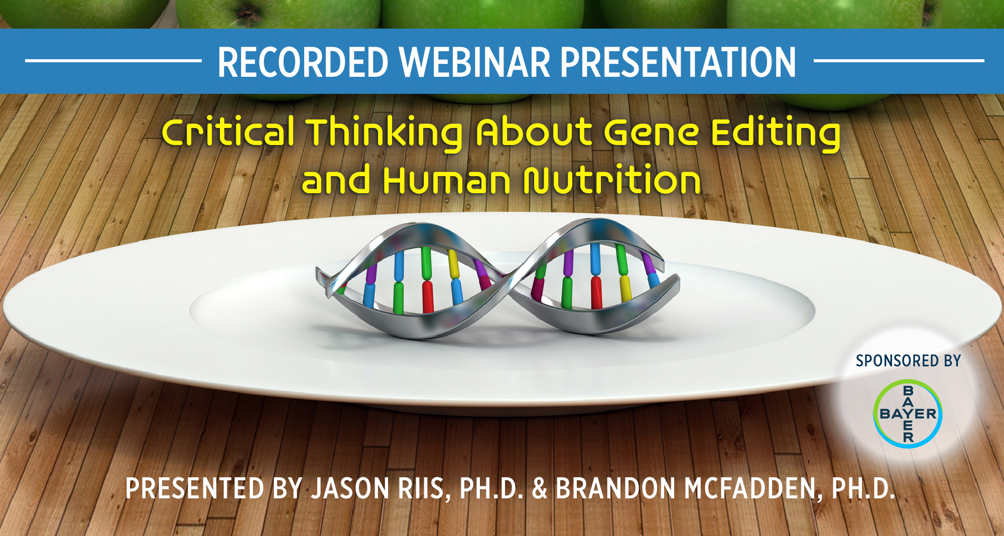 Recorded Webinar, Critical Thinking: Nutrition and Human Gene-Editing