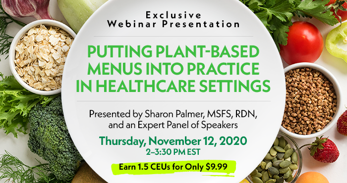 Putting Plant-Based Menus into Practice in Healthcare Settings