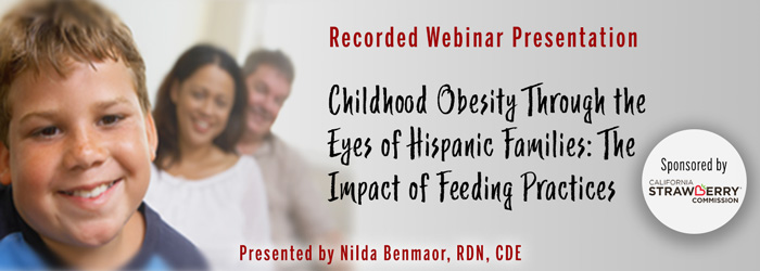 Recorded Webinar: Childhood Obesity in Hispanic Families: Impacts of Feeding Practices