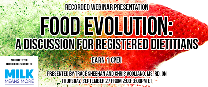 Recorded Webinar: Food Evolution: A Discussion for