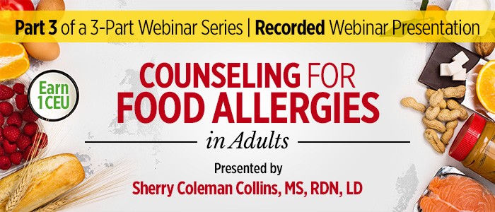 Recorded Webinar: Adult Food Allergy Counseling