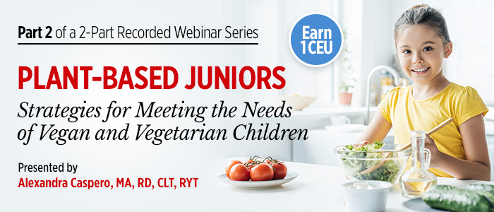 Recorded Webinar: Strategies for Vegetarian and Vegan Children