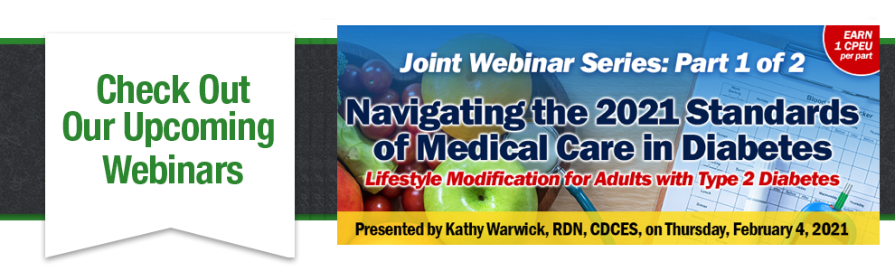 Webinar on 2021 Standards in Diabetes Care with Becky Dorner and Associates